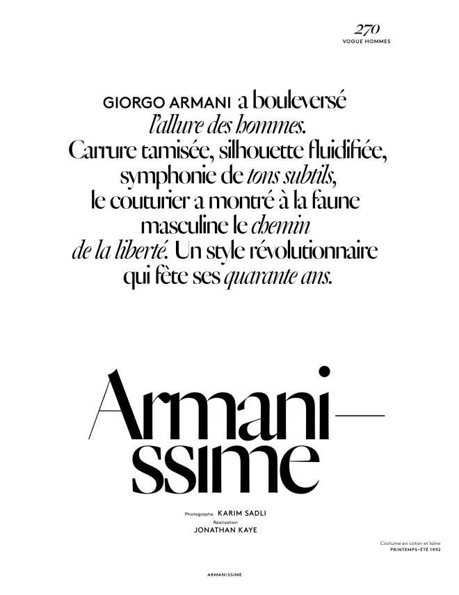 GIORGIO ARMANI a bouleversé l'allure des hommes. Carrure tamisée, silhouette fluidifiée, symphonie de tons subtils, le couturier a montré à la faune masculine le chemin de la liberté. Un style révolutionnaire qui fête ses quarante ans.