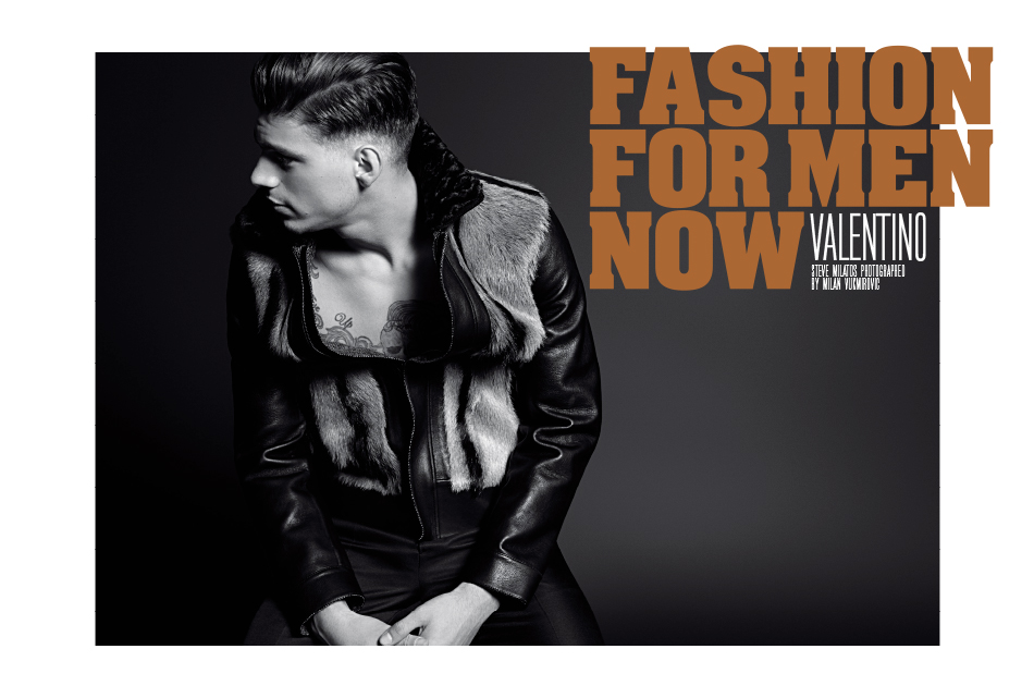 """Male model Steve Milatos is """"Valentino"""" in the new fahsion editorial for Fashion For Men Now story shot by master Milan Vukmirovic."""