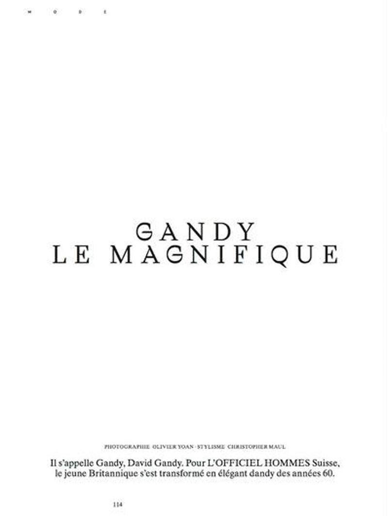Gandy Le Magnifique | L'Officiel Hommes Switzerland's Spring 2017