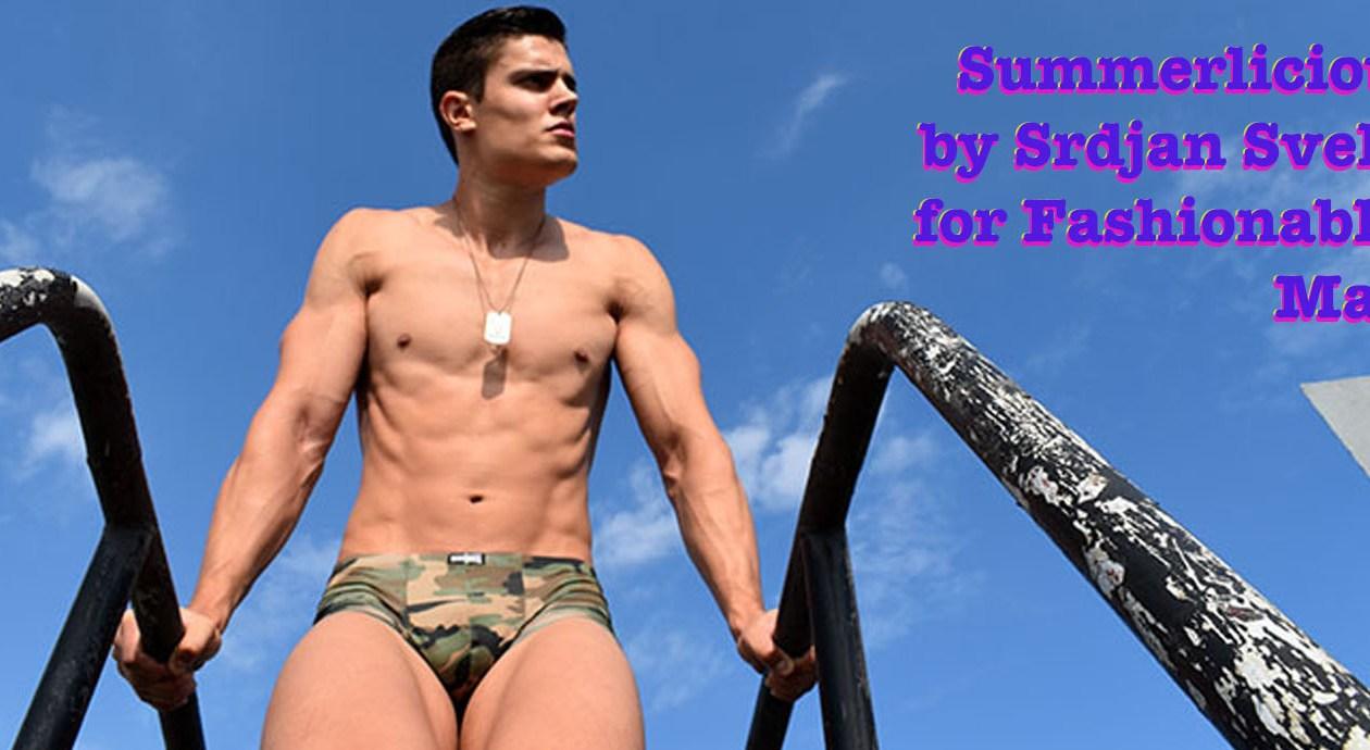 Summerlicious by Srdjan Sveljo for Fashionably Male