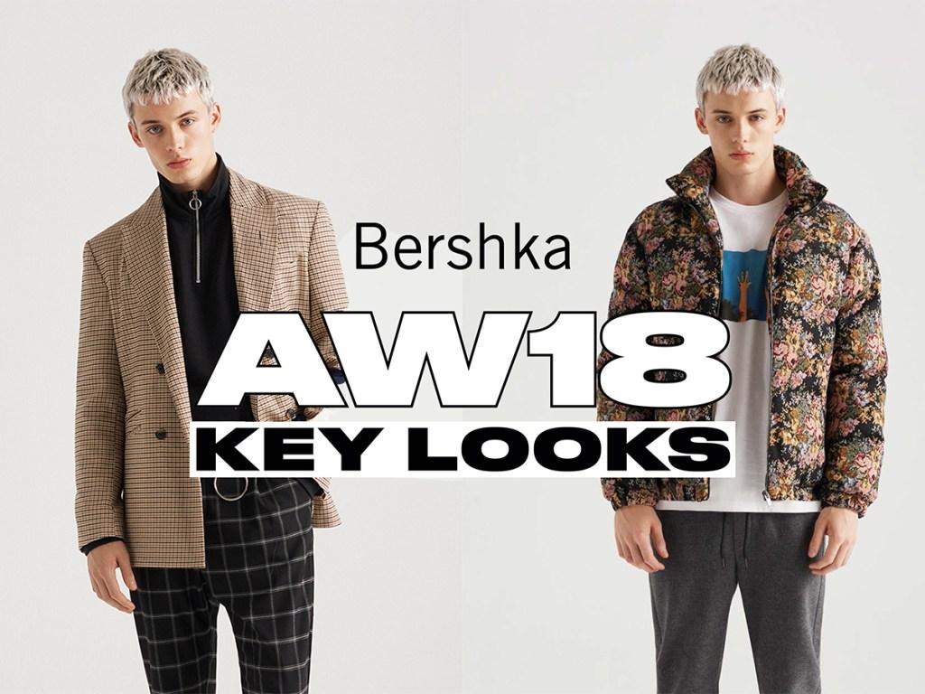 Bershka Fall/Winter 2018 Key Looks