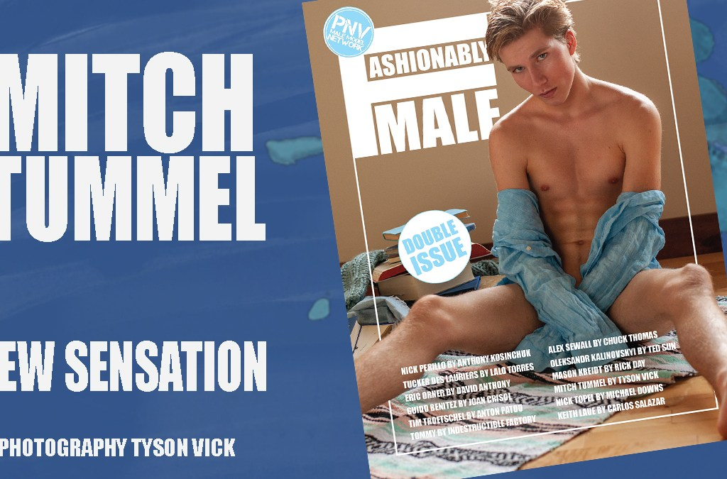 Mitch Tummel for PnVFashionablymale Magazine Issue 04 Jan/Feb 2020