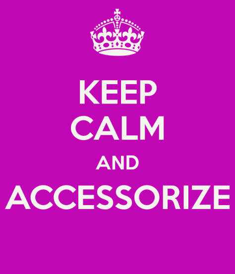keep-calm-and-accessorize-4