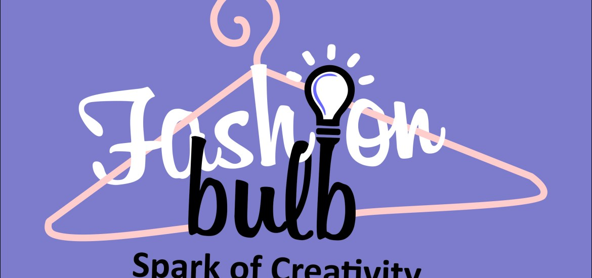 Fashion Bulb | Spark of Creativity