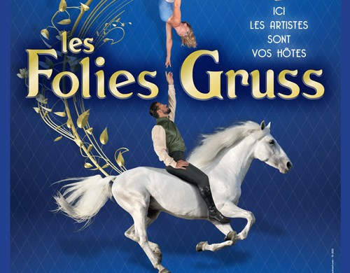 Spectacle Les Folies Alexis Gruss