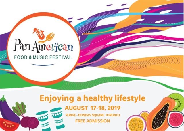 Pan American Food and Music Festival ( Pan Am Fest) Toronto 2019 Pan American Festival (又稱「PanAm 節」)2019食品音樂節