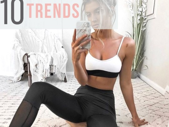 10 Activewear Trends You Don't Want to Miss Out On
