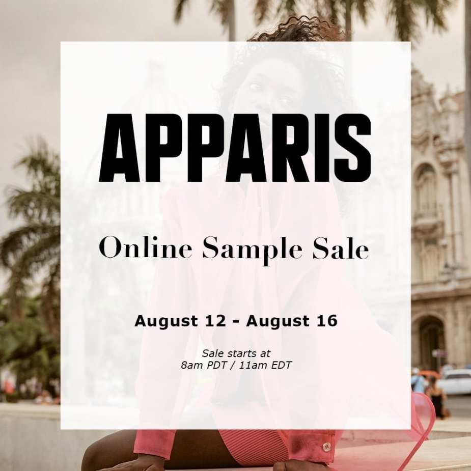 APPARIS - FIRST ONLINE SAMPLE SALE - Aug 12 - 16