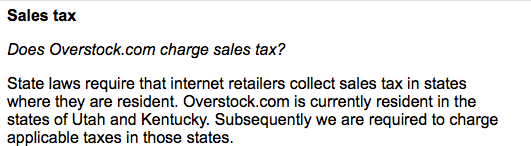 Overstock.com FAQ stating that retailers have to collect sales tax only in states in which they are residents