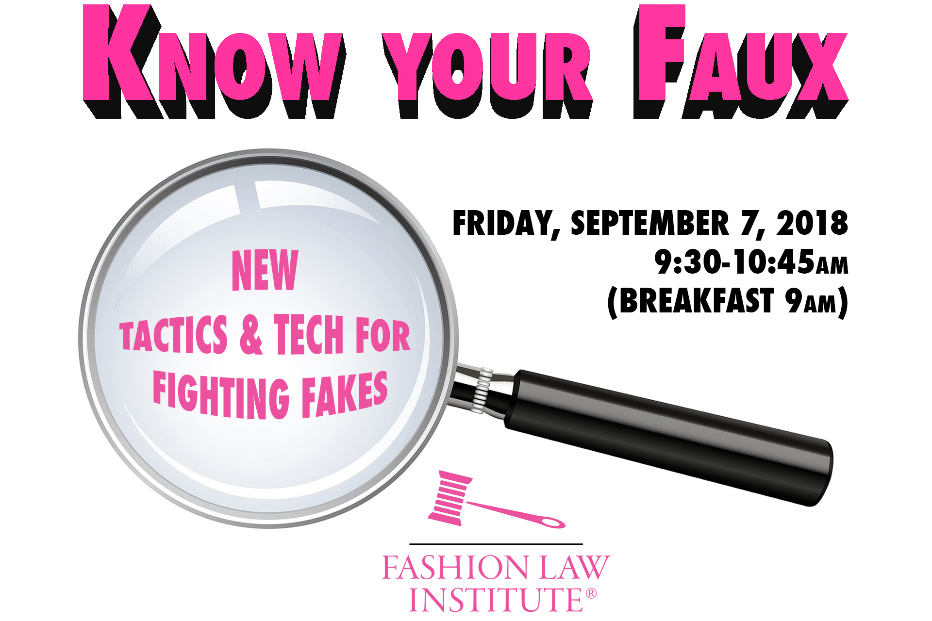 "Know Your Faux event - magnifying glass enlarging subtitle, ""New Tactics & Tech for Fighting Fakes"""