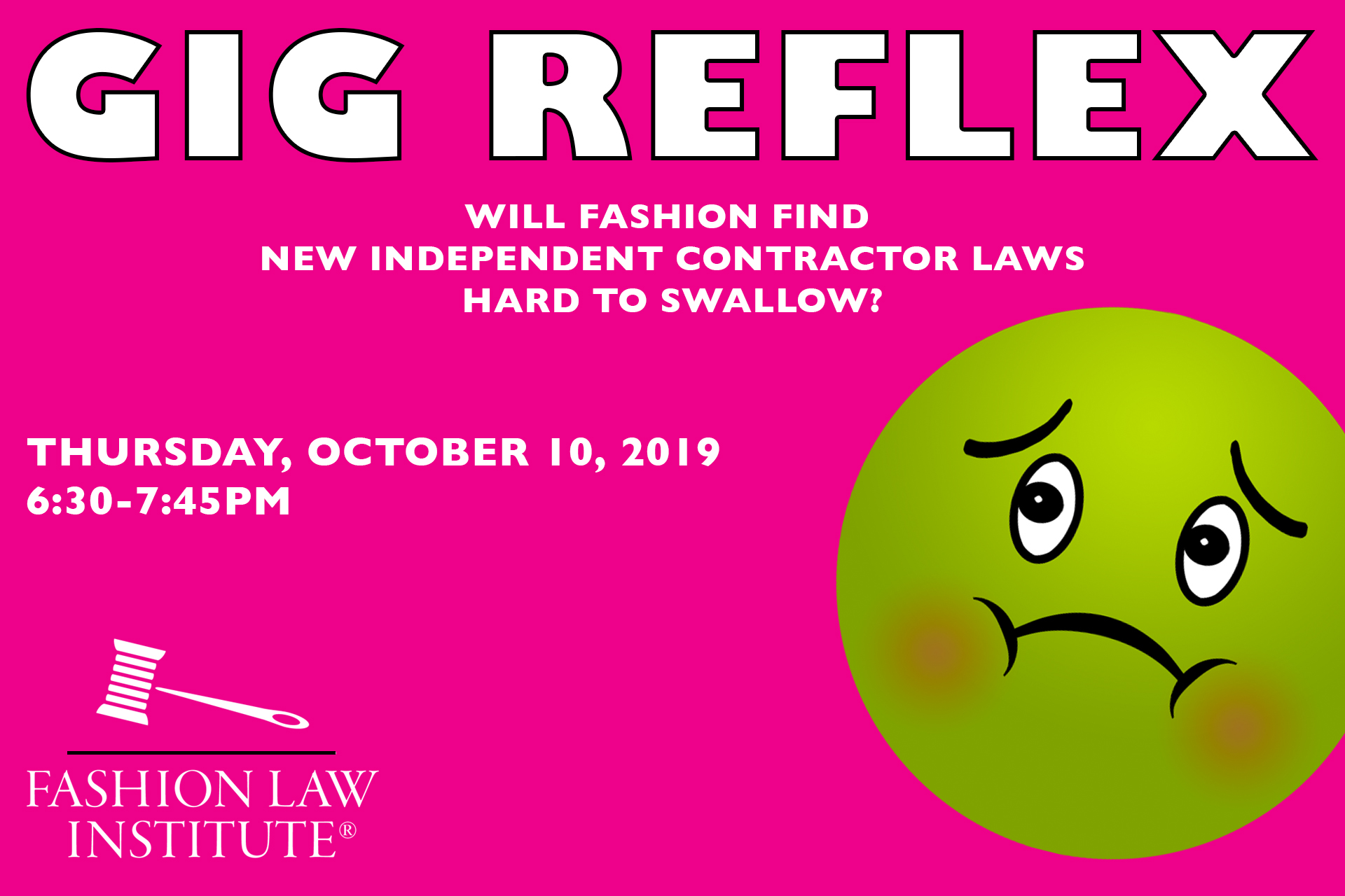 Event announcement - Gig Reflex: Will Fashion Find New Independent Contractor Laws Hard to Swallow? (Graphic: nauseated face emoji)