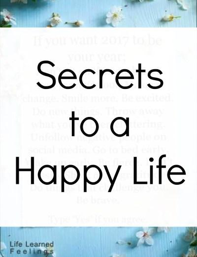 secret to a happy life