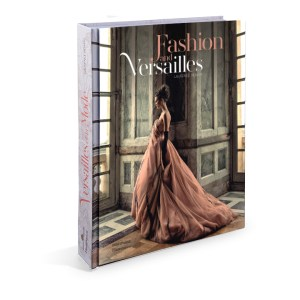Fashion and Versailes by Laurence Benaim