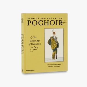 Fashion and the Art of Pochoir The Golden Age of Illustration in Paris by April Calahan, Cassidy Zachary