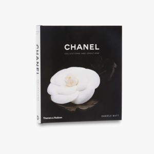 Chanel : Collections and Creations by Danièle Bott