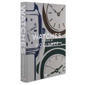 Book cover Watches: A Guide by Hodinkee