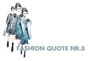 Fashion quote nr8