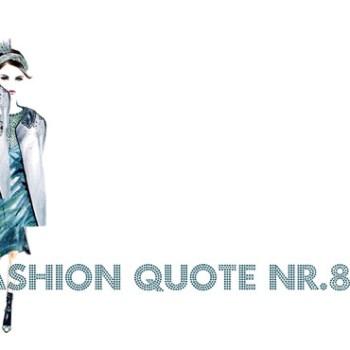 Fashion quote nr8