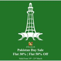 Dhanak Brings You Flat 30% & Flat 50% off This Pakistan Day
