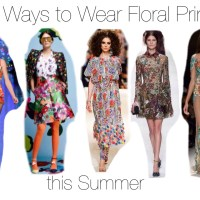 5 Ways to Wear Floral Print This Summer