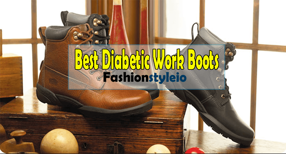 Top 10 Best Diabetic Work Boots Guide & Reviews For 2019!