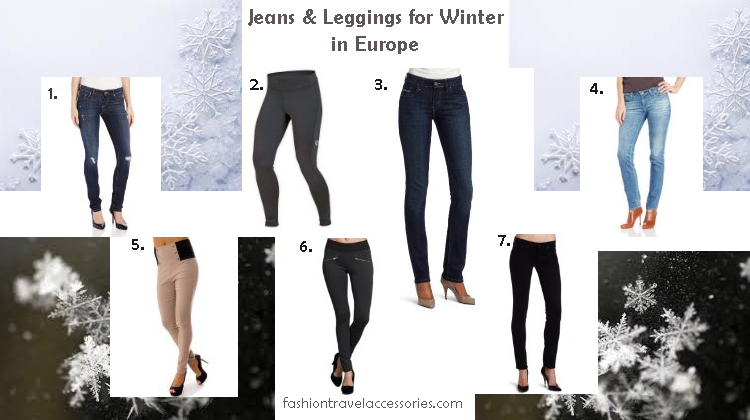 Jeans and leggings for winnter in Europe