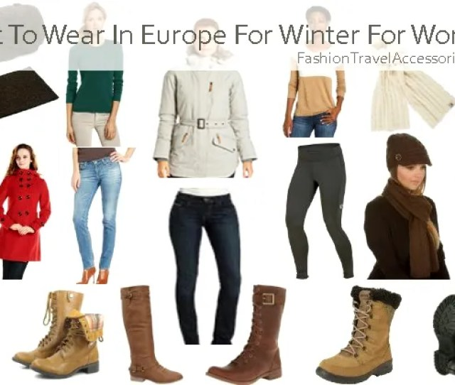 What To Wear In Europe Winter For Women