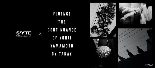S'YTE × Fluence -The Continuance of Yohji Yamamoto by TAKAY- 8月2日(月)に発売