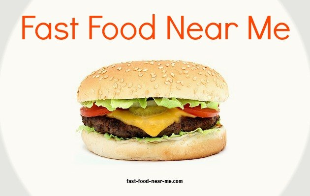 Local Fast Food Restaurants Near Me