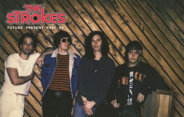 the_strokes_future_past_present_ep_t