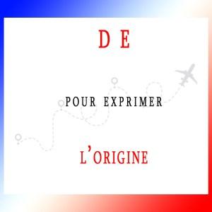 The preposition DE in French