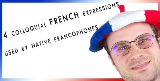 colloquial french expressions