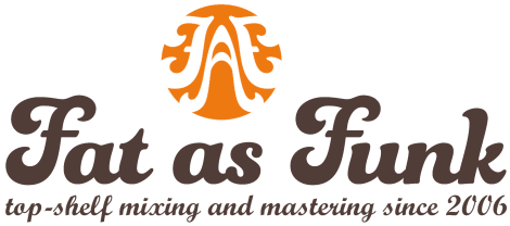 Fat as Funk – Mastering & Mixing