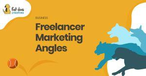Freelancer Marketing Angles