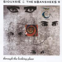 Siouxsie Through the Looking Glass