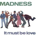 it must be love madness