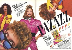 Pazazz ad 80s hair spray addict