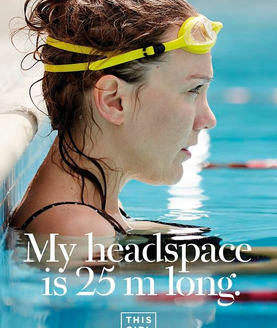 "This Girl Can advert. ""My headspace is 25m long."" Image of a woman in a swimming pool."