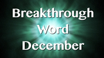 December 2012 Breakthrough Prophetic Word (VIDEO)