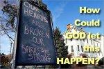 Newtown Massacre: How Could God Let this Happen?