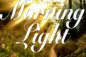 Morning Light – August 4th, 2014: Moving from Fellowship to Relationship (Video)