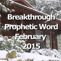 Breakthrough Word for February 2015