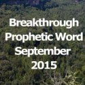 Breakthrough Word for September 2015 (Video)