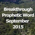 Breakthrough Word for September 2015 (Video)
