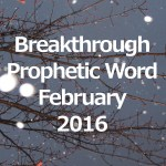 Breakthrough-Prophetic Word