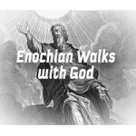 Enochian Walks with God! 5 Part Video Series