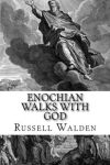 Enochian Walks with God! $10.00