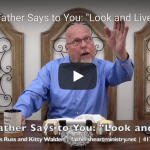 """The Father Says to You: """"Look and Live."""""""