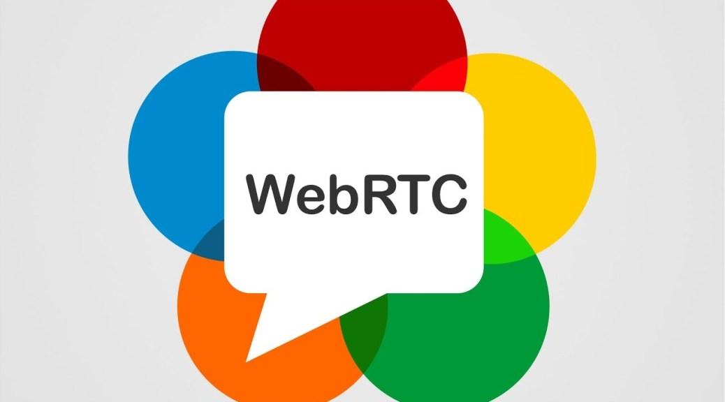 WebRTC