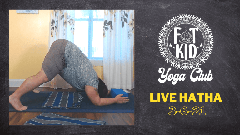 """Image shows the Fat Kid Yoga Club Logo and text that reads """"Live Hatha 3-6-21"""" and shows Marc practicing Dolphin Pose"""